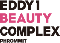 EDDY1 BEAUTY COMPLEX PHROMMIT